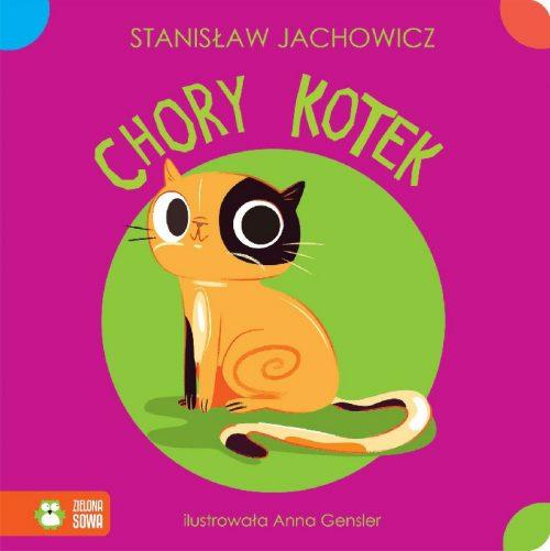 Książeczka dla dziecka kołysanki i rymowanki Chory kotek