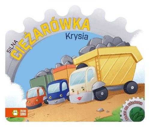 Bajki dla dzieci bajka na kółkach silna cieżarówka Krysia