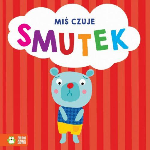 Miś czuje smutek książeczka dla dziecka