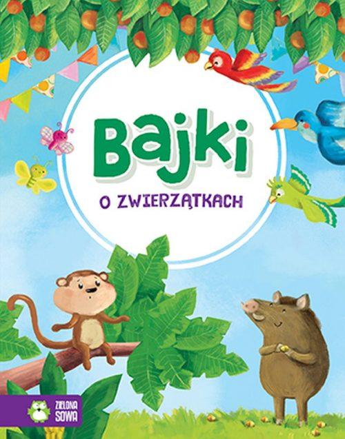 Bajki dla dzieci o zwierzętach Zielona Sowa