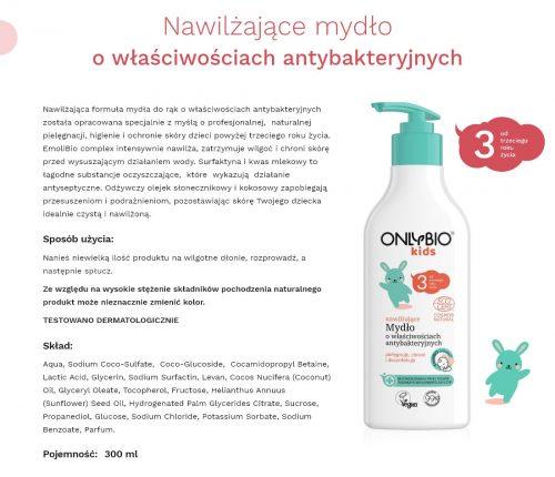 Mydło do rąk o właściwościach antybakteryjnych od 3 roku życia 300 ml ONLYBIO Kids