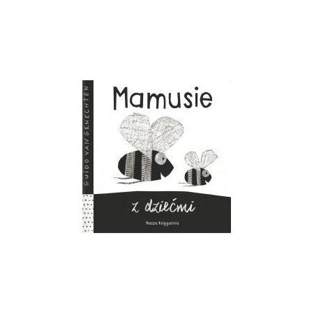 Książeczka kontrastowa dla dziecka Mamusie z dziećmi Nasza Księgarnia
