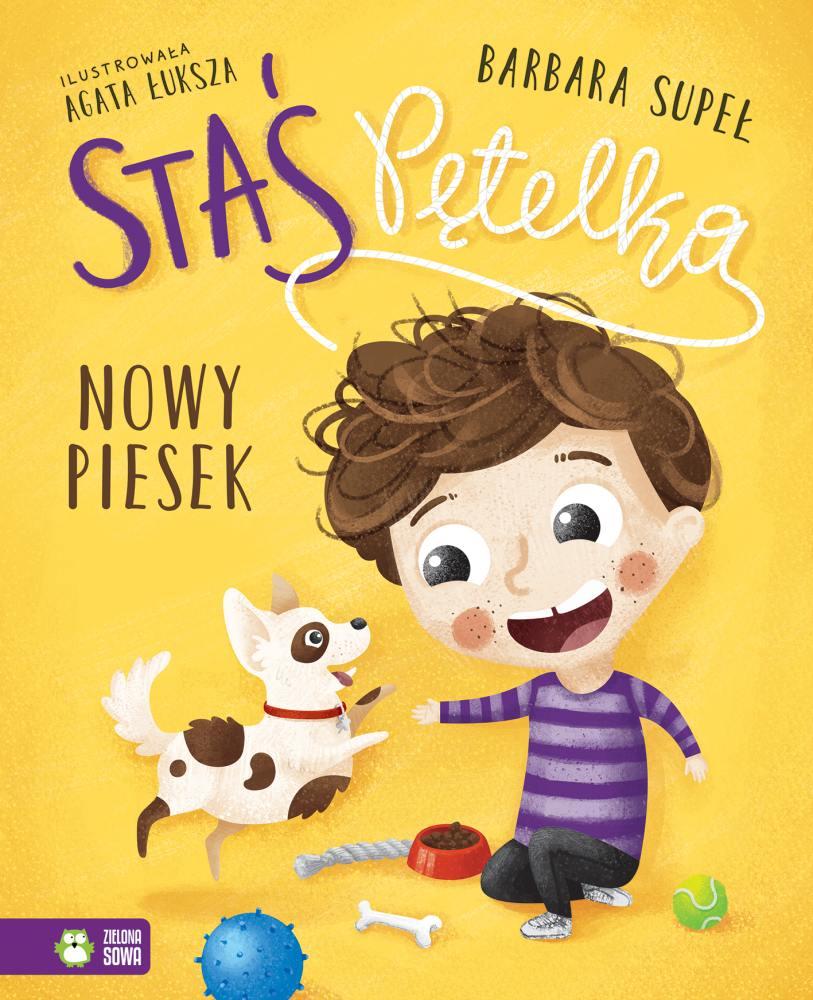 Książeczki dla dzieci Staś Pętelka nowy piesek