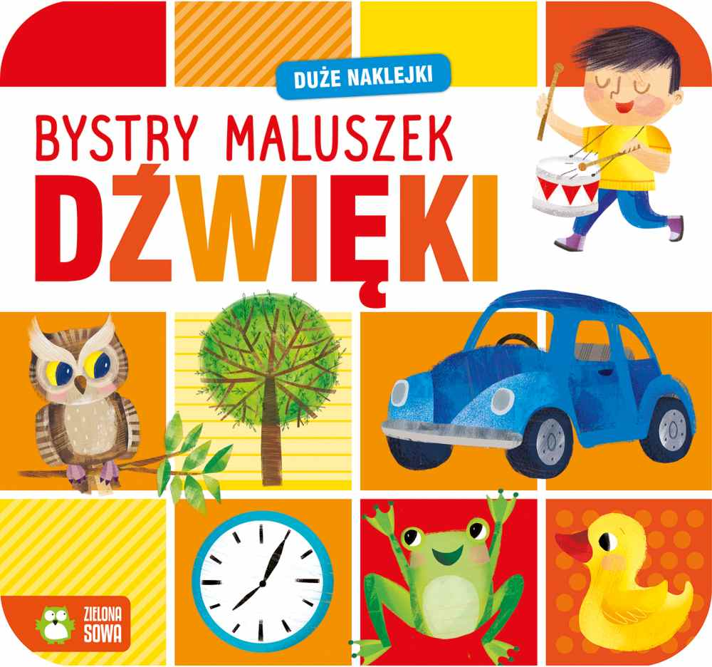 Książeczka edukacyjna z naklejkami Bystry maluszek dźwięki