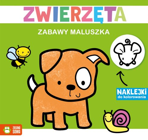 Zabawy maluszka zwierzęta kolorowanka + naklejki Zielona Sowa
